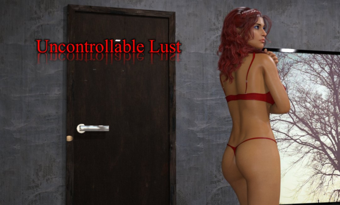 Uncontrollable Lust [v0.4] [Funny Desires]