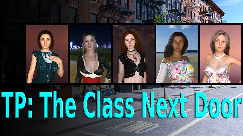TP: The Class Next Door [Episode 2 v0.5.3] [9thCrux]