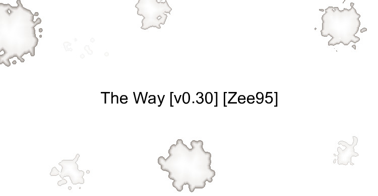 The Way [v0.30] [Zee95]