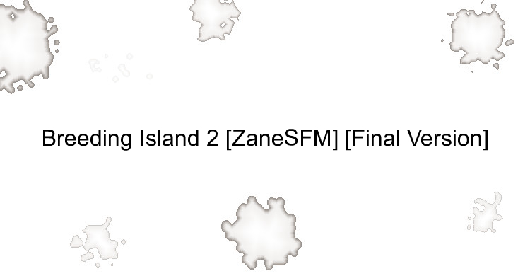 Breeding Island 2 [ZaneSFM] [Final Version]