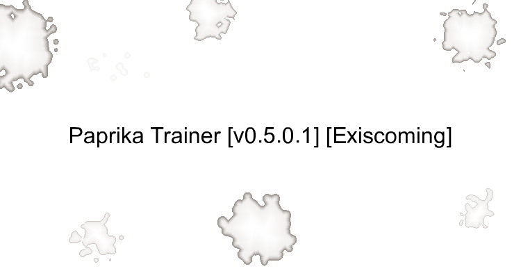 Paprika Trainer [v0.5.0.1] [Exiscoming]
